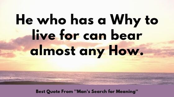 best quote mans search for meaning